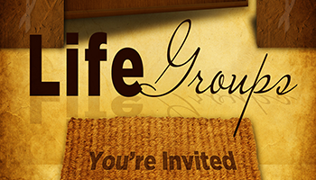 Life Groups Invited